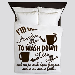 I'm Gonna Need Another Coffee Humorous Queen Duvet