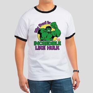 My Dad is Incredible Like Hulk Ringer T