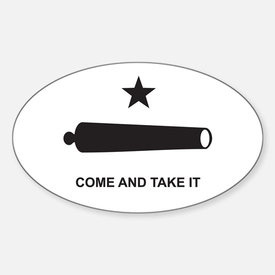 Come And Take It! Oval Decal