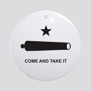 Come And Take It! Ornament (Round)