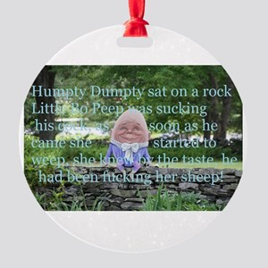 Adult Humor Nursery Rhyme Round Ornament