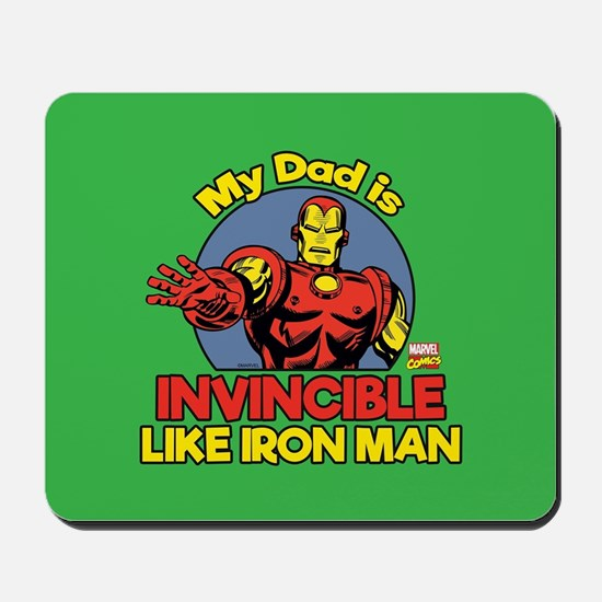 My Dad is Invincible Like Iron Man Mousepad