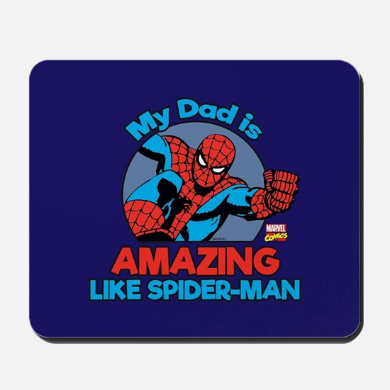 My Dad is Amazing Like Spider-Man Mousepad