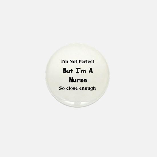 Perfect Nurse Mini Button