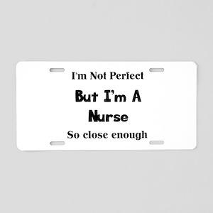 Perfect Nurse Aluminum License Plate