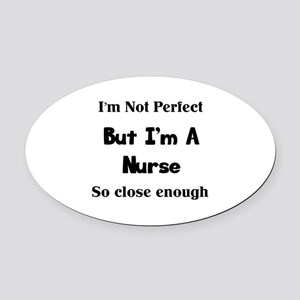 Perfect Nurse Oval Car Magnet