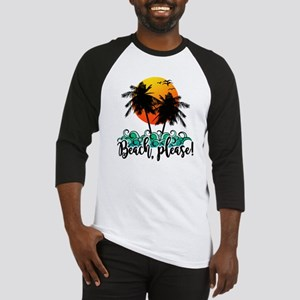 Beach Please Funny Summer Baseball Jersey