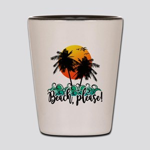 Beach Please Funny Summer Shot Glass