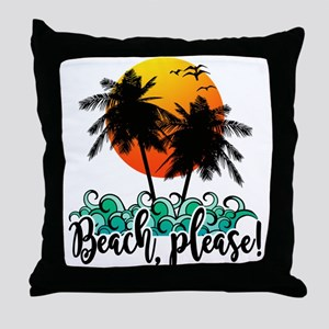 Beach Please Funny Summer Throw Pillow