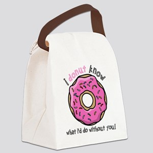 I Donut Know What I'd Do Without Canvas Lunch Bag