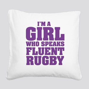 Girl Who Speaks Fluent Rugby Square Canvas Pillow