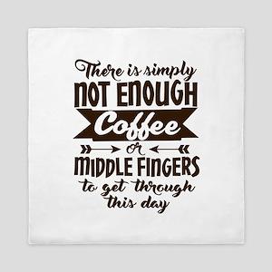Not Enough Coffee Funny Queen Duvet