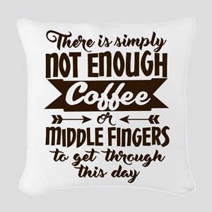 Not Enough Coffee Funny Woven Throw Pillow