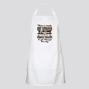 Not Enough Coffee Funny Apron