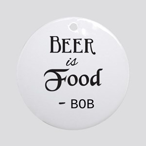 Beer is Food Personalized Round Ornament