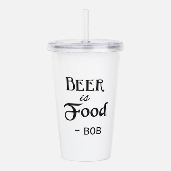 Beer is Food Personalized Acrylic Double-wall Tumb