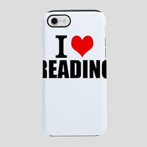 I Love Reading iPhone 8/7 Tough Case