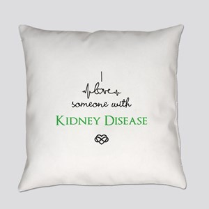 I love someone with Kidney Disease Custom Everyday