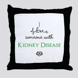 I love someone with Kidney Disease Custom Throw Pi