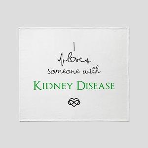 I love someone with Kidney Disease Custom Throw Bl