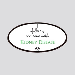 I love someone with Kidney Disease Custom Patch