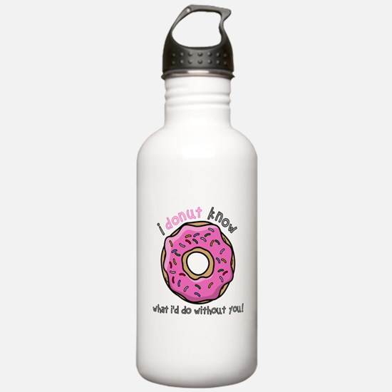 I Donut Know What I'd Water Bottle