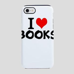 I Love Books iPhone 8/7 Tough Case