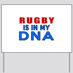 Rugby Is In My DNA Yard Sign