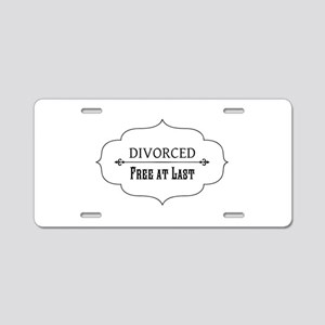 Divorce Free at Last Aluminum License Plate