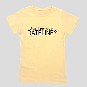 Dateline T-Shirt