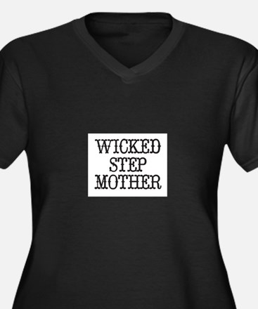 Wicked Step Mother Plus Size T-Shirt