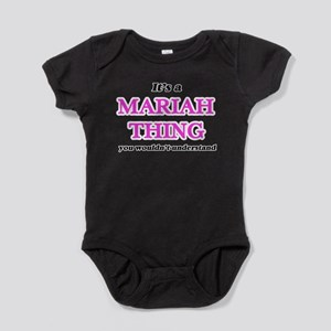It's a Mariah thing, you wouldn' Body Suit