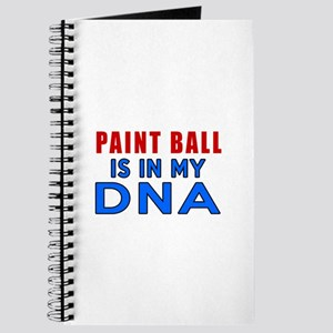 Paint Ball Is In My DNA Journal