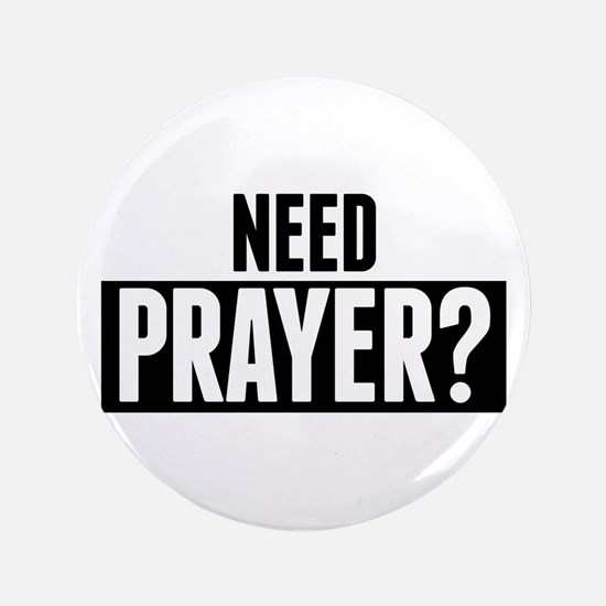 Need Prayer Button