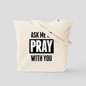 Need Prayer Tote Bag