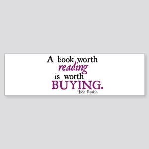 A Book Worth Reading... Bumper Sticker