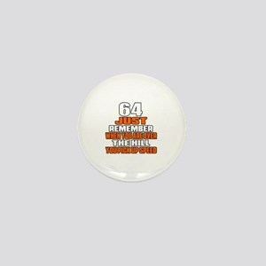 64 Just Remember Birthday Designs Mini Button