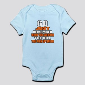 60 Just Remember Birthday Designs Infant Bodysuit