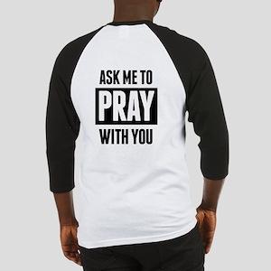 Need Prayer Baseball Jersey