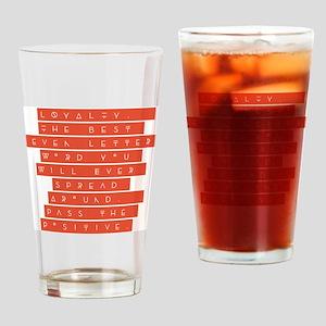 LOYALTY Drinking Glass