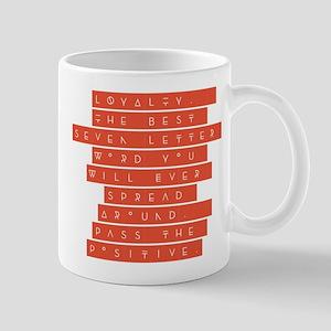 LOYALTY Mugs