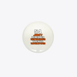 54 Just Remember Birthday Designs Mini Button