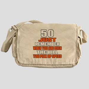 50 Just Remember Birthday Designs Messenger Bag