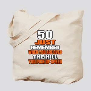 50 Just Remember Birthday Designs Tote Bag