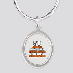 50 Just Remember Birthday Des Silver Oval Necklace