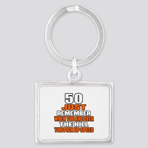 50 Just Remember Birthday Desig Landscape Keychain