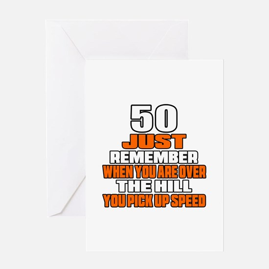50 Just Remember Birthday Designs Greeting Card