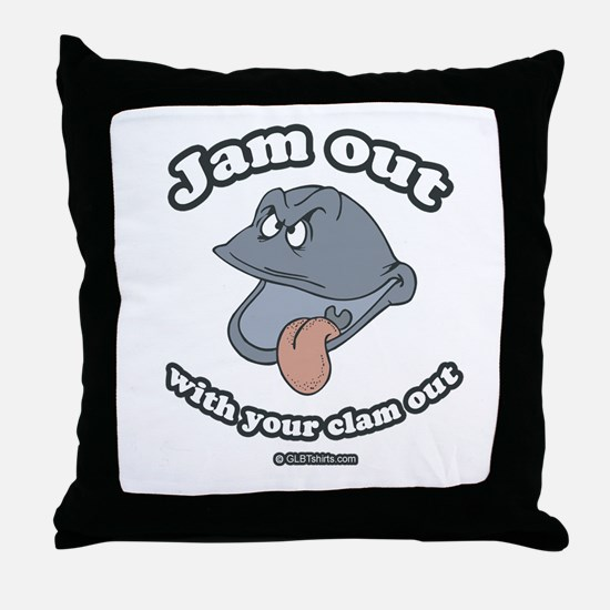 Jam out with your clam out Throw Pillow