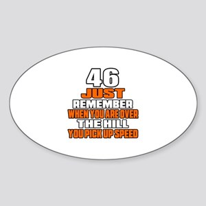 46 Just Remember Birthday Designs Sticker (Oval)