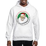 Santa's Cousin Ralph Hooded Sweatshirt